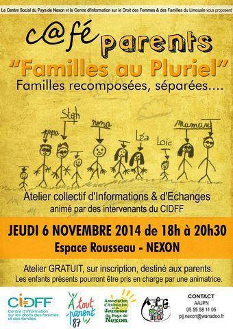 """CAFE PARENTS """"FAMILLES AU PLURIEL"""" - ce JEUDI 6 NOVEMBRE - 18h à 20h30 ESPACE ROUSSEAU - NEXON"""