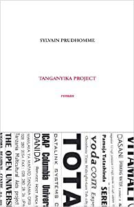 Sylvain Prudhomme : Tanganyika Project.