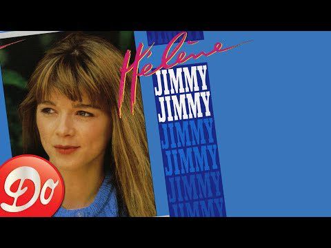 Hélène : Jimmy Jimmy (Lyrics video - Version single)