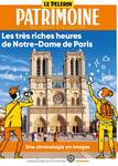 """AVEC """" LE PÈLERIN """" PARTAGEONS LES TRÈS RICHES HEURES DE NOTRE-DAME DE PARIS"""