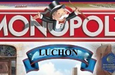 Insolite : Luchon s'offre un Monopoly