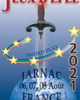 XIIIème édition des Jeux d'épée ; 6 au 8 août 2021 Jarnac France