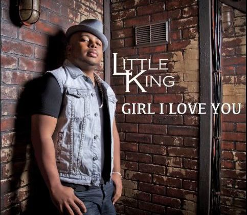 [DANCEHALL] LITTLE KING - GIRL I LOVE YOU - 2013