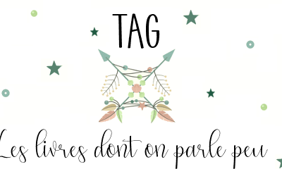 TAG : Les livres dont on parle peu