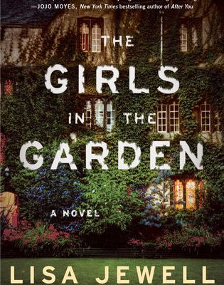 Read Now The Girls in the Garden by Lisa Jewell