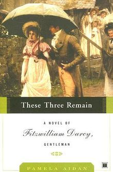There three remains - Fitzwilliam Dary, Gentleman - tome 3 - Pamela Aidan