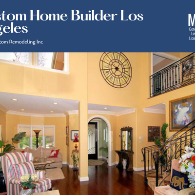 What a Custom Home Builder Can Do for You in Los Angeles