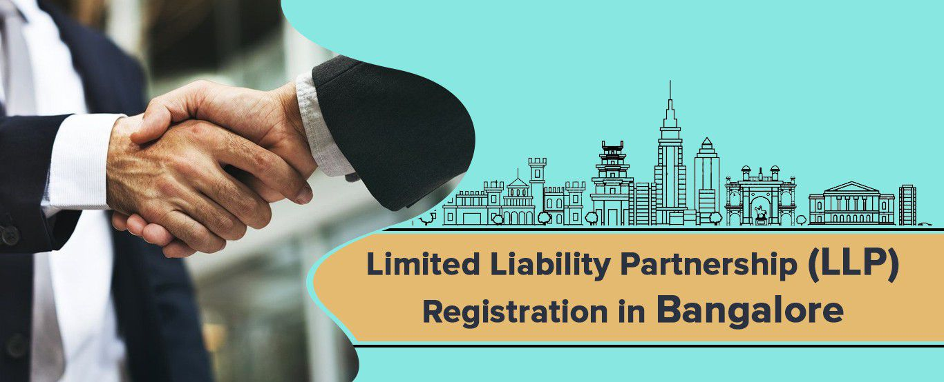 Limited Liability Partnership (LLP) Registration in Bangalore