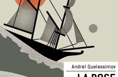 Andreï Guelassimov : La Rose des Vents
