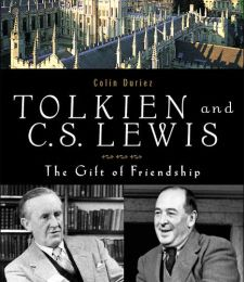 Tolkien and C. S. Lewis: The Story of a Friendship (Colin Duriez)