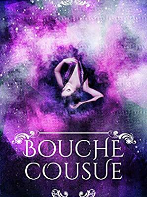 Bouche cousue by Maelle Poe