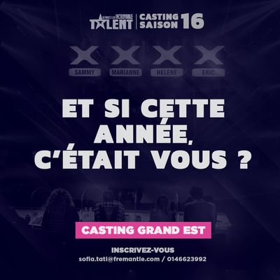 Casting Grand Est  La France a un incroyable talent