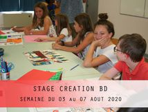 STAGE CREATION BD-SEMAINE DU 03 AU 07 AOUT 2020