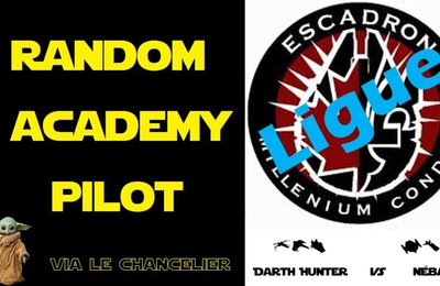 Ligue Millenium Condor, saison 3, demi-finales : Darth Hunter (Alliance Rebelle) vs Nébal (Racailles et Scélérats)
