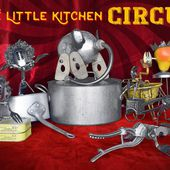 The little kitchen circus - Cie Coyote Minute