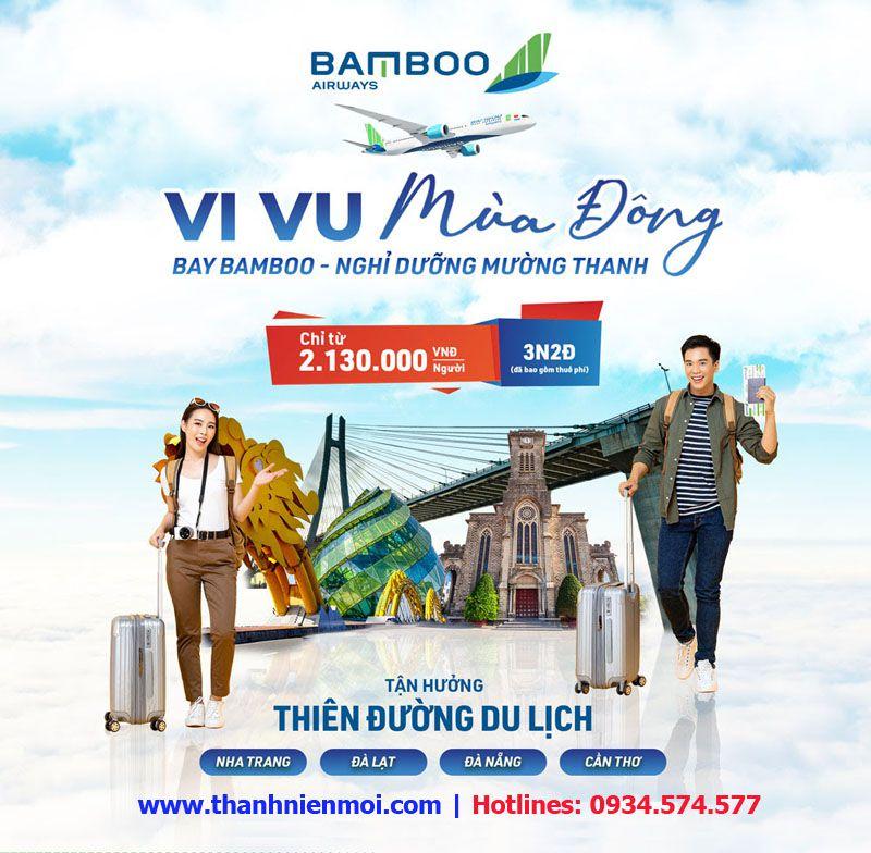 Combo Vé máy bay Bamboo Airways – Khách sạn Mường Thanh giá rẻ