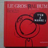 Le gros Ralbum. Elisabeth Brami (dès 6 ans)