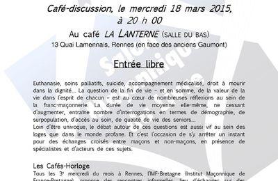 Café-horloge du 18 mars 2015 : Regards maçonniques sur la fin de vie