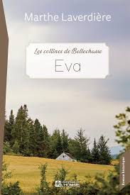 Les collines de Bellechasse / Éva