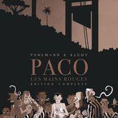 Paco Les Mains Rouges - Tome 0 Paco Les Mains Rouges - Intégrale complète