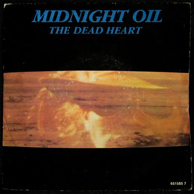 Midnight Oil - The dead heart / Kosciusko - 1989