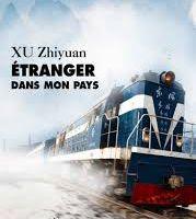 Xu Zhiyuan – Étranger dans mon propre pays
