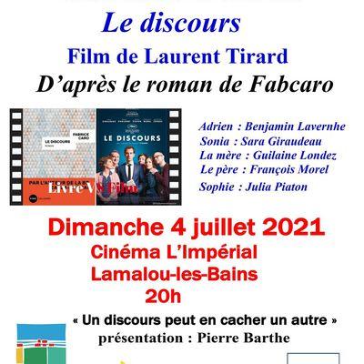 L'un et l'autre discours, dimanche 4 juillet 2021 à Lamalou-les-Bains, 20h, cinéma L'Impérial