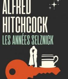 """Alfred Hitchcock, les années Selznick"" (coffret ultra collector)"
