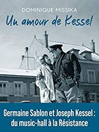 Un amour de Kessel Dominique Missika
