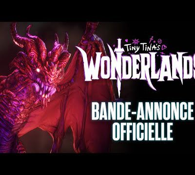 [ACTUALITE] Tiny Tina's Wonderlands - Trailer d'annonce