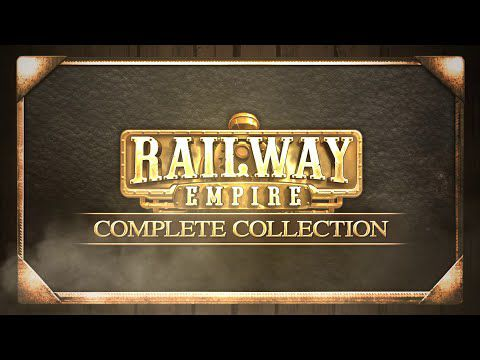[ACTUALITE] Railway Empire - La Complete Collection est disponible