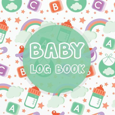 Why Every Mom Needs a Baby Tracker Logbook