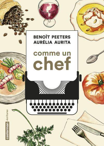 Comme un chef : une BD autobiographique