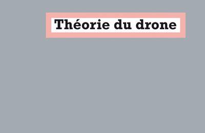 « Théorie du Drone » de Grégoire Chamayou