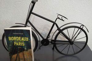 BORDEAUX-PARIS de Charlotte François