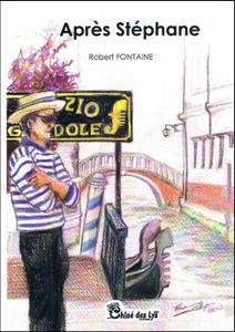 Après Stéphane de Robert Fontaine dans le Bibliothécaire