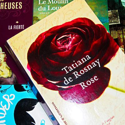 Rose de Tatiana de Rosnay.