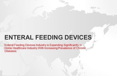 Enteral Feeding Devices to Register a High Growth in Developing Markets