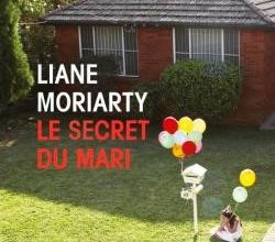 Le secret du mari / Liane Moriarty