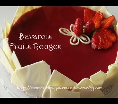 Bavarois Fruits Rouges