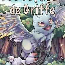 Le voyage de Griffe par A.J Lanolli