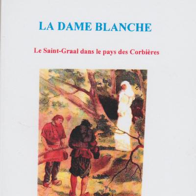 Dans les Hautes-Corbière, autrefois: la légende de la Dame Blanche