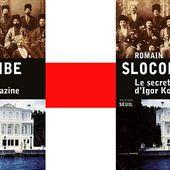 Romain Slocombe: Le secret d'Igor Koliazine (Éd.Seuil, 2015)