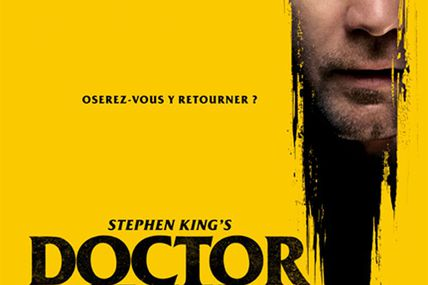 Stephen King's Doctor Sleep de Mike Flanagan avec Ewan McGregor, Rebecca Ferguson, Kyliegh Curran, Cliff Curtis, Carl Lumbly, Zahn McClarnon, Emily Alin Lynd, Bruce Greenwood et Jacob Tremblay