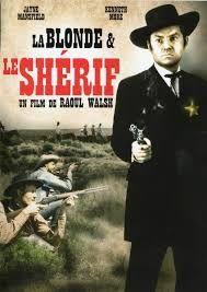 La blonde et le shérif  ( The sherif of fractured jaw )