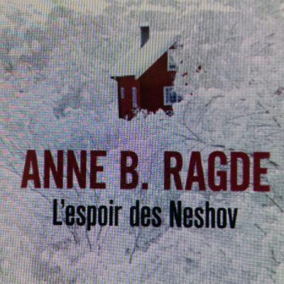 L'espoir des Neshov d'Anne B. RADGE