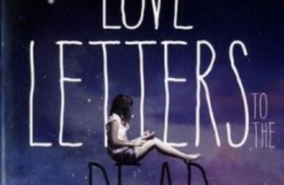 Ava Dellaira - Love letters to the dead (Avis)