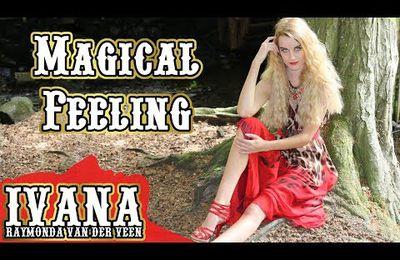 Ivana Raymonda - Magical Feeling