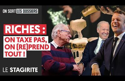 RICHES : ON TAXE PAS, ON (RE)PREND TOUT !