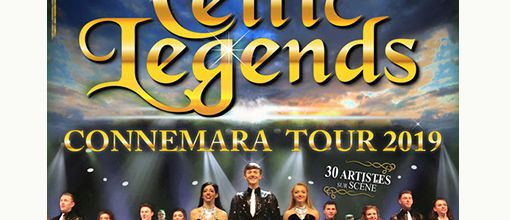 Celtic Legends à l'Olympia du 15 au 17 mars - Connemara Tour 2019